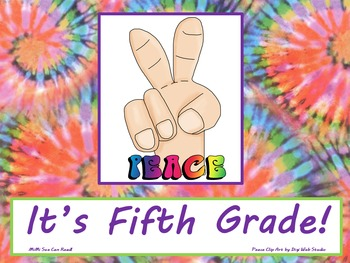 Peace It's Fifth Grade! Poster/Sign FREE! Tie Dye Classroom Decoration
