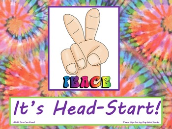 Peace It's Head-Start! Poster/Sign FREE! Tie Dye Classroom Decoration