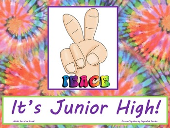 Peace It's Junior High! Poster/Sign FREE! Tie Dye Classroom Decoration