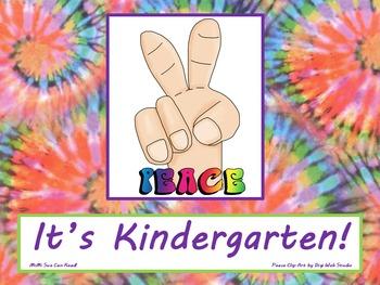 Peace It's Kindergarten! Poster/Sign FREE! Tie Dye Classroom Decoration