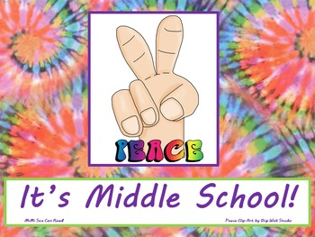 Peace It's Middle School! Poster/Sign FREE! Tie Dye Classroom Decoration