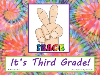 Peace It's Third Grade! Poster/Sign FREE! Tie Dye Classroom Decoration