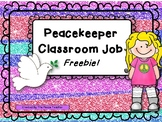Peace Keeper Student Classroom Job