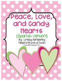 Peace, Love, & Candy Hearts:  Math & Literacy Activities {Spanish}