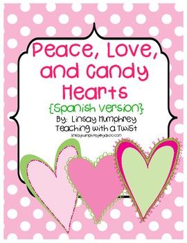Peace, Love, & Candy Hearts:  Math & Literacy Activities {Spanish}