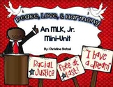 Peace, Love, & Harmony: A Martin Luther King, Jr. Mini-Unit