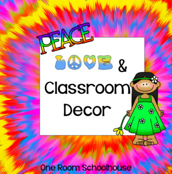 Peace, Love, and Classroom Decor