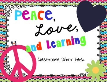 Peace, Love, and Learning (A Classroom Decor and Theme Set)