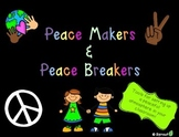Peace Makers and Peace Breakers: Behavior System for a Pea