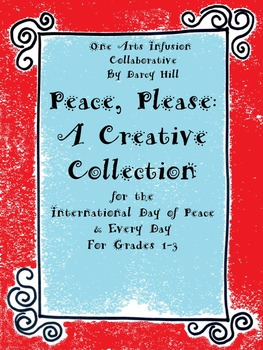 Peace, Please: A Creative Collection for The International
