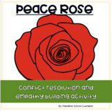 Peace Rose: A conflict resolution and empathy building act