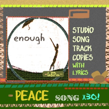 Peace Song: 30 copies for your kiddos to take home, lyrics