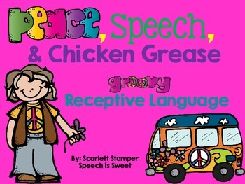 Peace, Speech, and Chicken Grease: Receptive Language