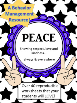 Peace : Respect, Love and Good Choices - A Behavior Management Student Booklet