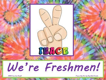 Peace We're Freshmen! Poster/Sign FREE! Tie Dye Classroom Decoration