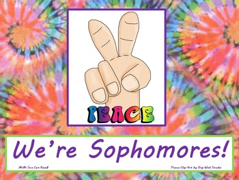 Peace We're Sophomores! Poster/Sign FREE! Tie Dye Classroom Decoration
