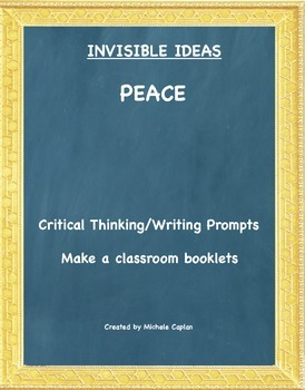 Peace is... Invisible Ideas critical and creative thinking and writing prompts