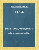Peace is... Invisible Ideas critical and creative thinking