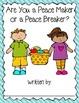 Peace maker/Peace breaker Writing Activity- Back to School!