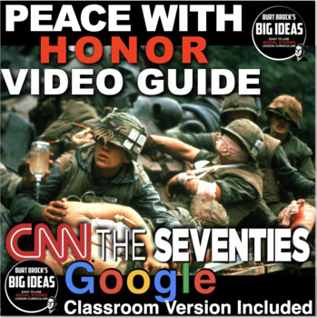 Peace with Honor: Vietnam from CNN Video Guide/Link + Distance Learning Version