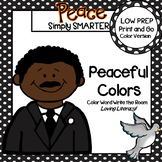Peaceful Colors:  LOW PREP Martin Luther King, Jr., Color Word Write the Room