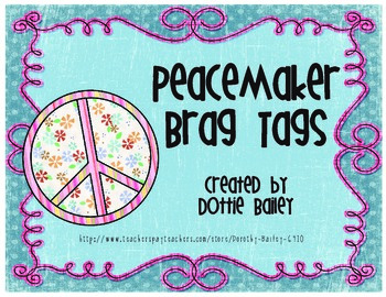 Peacemaker  Brag Tags
