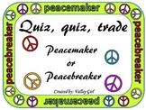 Peacemaker / Peacebreaker: Quiz, quiz, trade for Back to School Rules