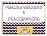 Peacemakers & Peacebreakers