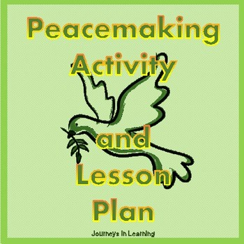 Peacemaking Activity and Lesson Plan