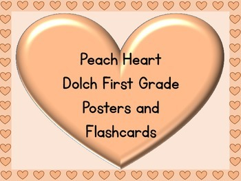 Peach Heart Dolch First Grade Sight Word Posters and Flashcards
