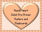 Peach Heart Dolch Pre-Primer Sight Word Posters and Flashcards