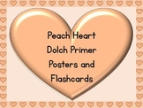 Peach Heart Dolch Primer Sight Word Posters and Flashcards