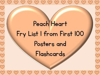 Peach Heart Fry List 1 From 1st 100 Sight Word Posters and Flashcards