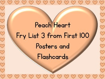 Peach Heart Fry List 3 From 1st 100 Sight Word Posters and Flashcards