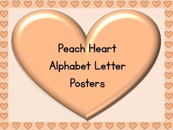 Peach Heart Full Page Alphabet Letter Posters Uppercase and Lowercase