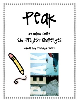 """""""Peak"""", by Roland Smith, 26 Challenges, NEWLY REVISED!"""