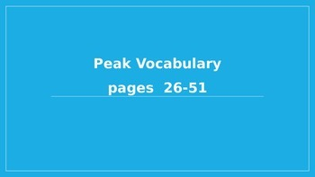 Peak by Roland Smith Vocabulary pages 26-51