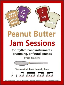 Peanut Butter Jam Sessions for Drum Circle, Rhythm Band, or Found-Sounds