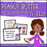 Peanut Butter & Jelly Song:  Critical Thinking, ELL, Singi