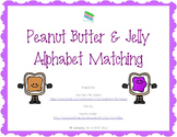 Peanut Butter & Jelly Alphabet Matching Game