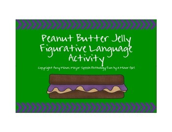 Peanut Butter Jelly Time with Figurative Language