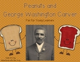 Peanuts and George Washington Carver-Common Core Unit