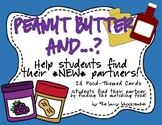 Peanut Butter and ...? A Find-Your-Partner Activity