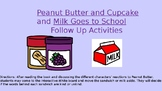 Peanut Butter and Cupcake + Milk Goes to School Follow Up Kindness Activities