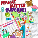 Peanut Butter and Cupcake Read Aloud Lesson Plans & Activities, Print or Digital