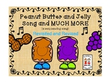 Peanut Butter and Jelly - A Sequencing Song with extension activities - REVISED