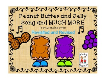 Peanut Butter and Jelly - A Sequencing Song with extension