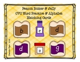 Peanut Butter and Jelly CVC Word Practice Cards & Alphabet