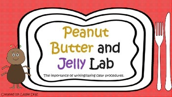 Peanut Butter and Jelly Clear Procedures Lab