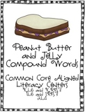 Peanut Butter and Jelly Compound Words